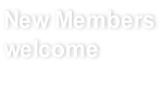 New Members welcome